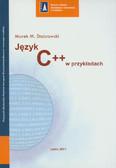 Stabrowski Marek M. - Język C++ w przykładach