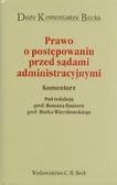 red. Hauser Roman, red. Wierzbowski Marek - Prawo o postępowaniu przed sądami administracyjnymi. Komentarz