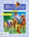 Chotomska Wanda - Martynka i kucyk
