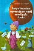 Rumieńczyk Dorota - Teksty z ćwiczeniami wspomagającymi rozwój mowy i języka dziecka. Zeszyt logopedyczny