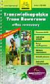 Transwielkopolska Trasa Rowerowa atlas rowerowy 1:75 000
