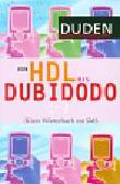 Schlobinski Peter - DUDEN Von HDL bis Dubidodo