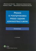 Dauter Bogusław, Gruszczyński Bogusław, Kabat Andrzej, Niezgódka-Medek Małgorzata - Prawo o postępowaniu przed sądami administracyjnymi Komentarz