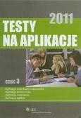 Testy na aplikacje 2011 Część 3