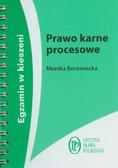 Borowiecka Monika - Prawo karne procesowe