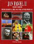 Nowak Andrzej - Jan Paweł II Biografia Błogosławionego. 1920-2005