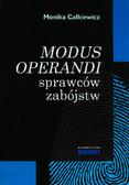 Całkiewicz Monika - Modus operandi sprawców zabójstw