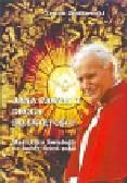 Ziółkowski Zenon - Jana Pawła II droga do świętości. Myśli Ojca Świętego na każdy dzień roku