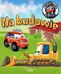 Wójcik Elżbieta - Samochodzik Franek Na budowie