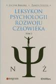 Bakiera Lucyna, Stelter Żaneta - Leksykon psychologii rozwoju człowieka Tom 2