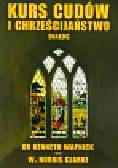 Wapnick Kenneth, Clarke Norris - Kurs cudów i chrześcijaństwo dialog