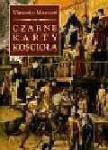 Messori Vittorio - Czarne karty Kościoła
