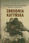 Przewoźnik Andrzej, Adamska Jolanta - Zbrodnia katyńska. Mord, kłamstwo, pamięć