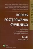 Dolecki Henryk, Wiśniewski Tadeusz - Kodeks postępowania cywilnego Komentarz Tom 3