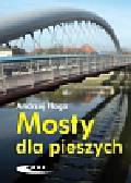 Flaga Andrzej - Mosty dla pieszych