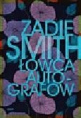 Smith Zadie - Łowca autografów