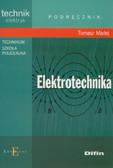 Madej Tomasz - Elektrotechnika Podręcznik. Technikum