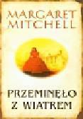 Mitchell Margaret - Przeminęło z wiatrem