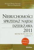 Bauta-Szostak Justyna, Bogdański Bartosz - Nieruchomości Sprzedaż najem dzierżawa 2011. Skutki w PIT, CIT i VAT