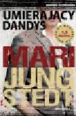 Jungstedt Mari - Umierający Dandys