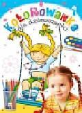 Podgórska Anna - Kolorowanka dla dziewczynki zeszyt 1