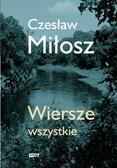 Miłosz Czesław - Wiersze wszystkie