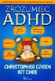 Green Christopher, Chee Kit - Zrozumieć ADHD