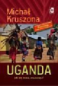 Kruszona Michał - Uganda Jak się masz, muzungu?