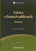 Kosikowski Cezary - Ustawa o finansach publicznych Komentarz