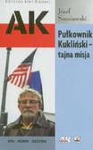Szaniawski Józef - Pułkownik Kukliński tajna misja