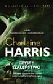 Harris Charlaine - Czyste szaleństwo