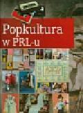 Jabłoński Janusz - Popkultura w PRL-u