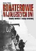 Franz Maciej - Bohaterowie najdłuższych dni