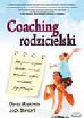 Miskimin David, Stewart Jack - Coaching rodzicielski. Jak pomóc swojemu dziecku rozwinąć skrzydła i w pełni realizować jego potencjał