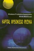 Przybylska-Kapuścińska Wiesława, Mozalewski Marek - Kapitał wysokiego ryzyka