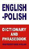 Gordon Jacek - English-Polish Dictionary and Phrasebook Your Perfect Guide in Poland