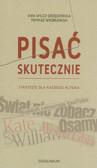 Wilcz-Grzędzińska Ewa, Wróblewski Tomasz - Pisać skutecznie Strategie dla każdego autora