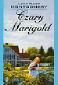 Montgomery Lucy Maud - Czary Marigold