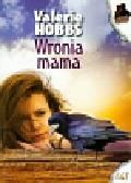 Hobbs Valerie - Wronia mama