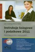red. Hołda Artur - Instrukcje księgowe i podatkowe 2011 Wzory dokumentów z wyjaśnieniami