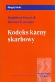 Błaszczyk Magdalena, Zbrojewska Monika - Kodeks karny skarbowy