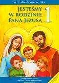 Kubik Władysław - Jesteśmy w rodzinie Pana Jezusa 1 Podręcznik Podręcznik do religii dla klasy 1 szkoły podstawowej
