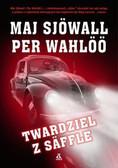 Sjowall Maj, Wahloo Per - Twardziel z Saffle
