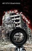 Jednachowski Krzysztof - Wakacje w Sarajewie