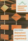 Juchniewicz Mateusz - Dojrzałość projektowa organizacji