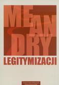 red. Pańków Irena - Meandry legitymizacji