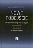 red. Niedziela Hanna - Nowe podejście do zamówień publicznych. Podręcznik