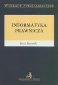 Janowski Jacek - Informatyka prawnicza