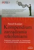 Kopijer Paweł - Kompendium zarządzania szkoleniami. Praktyczny przewodnik po inwestycjach w rentowność kapitału kompetencyjnego