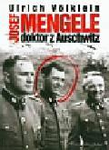 Volklein Ulrich - Josef Mengele Doktor z Auschwitz